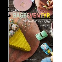 Bageeventyr - Bagning med børn