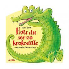 Hvis du ser en krokodille - og andre børnesange