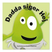 Babblarna sprogtræning Bog - Dadda siger Hej
