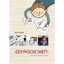 Legeskrivning - Den magiske skrift