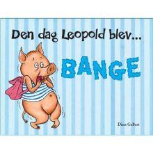 Den dag Leopold blev bange