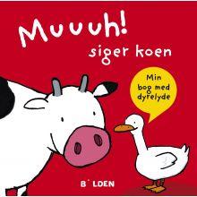 Muuuh! siger koen - Min bog med dyrelyde